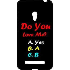 Casotec Funny Quotes Design Hard Back Case Cover for Asus Zenfone 5 A500CG