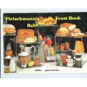 Fleischmann's Bake-It-Easy Yeast Book