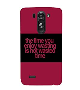 printtech Funny Quotes Back Case Cover for LG G3 Beat::LG G3 Vigor::LG G3s::LG g3s Dual
