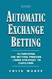 Automatic Exchange Betting