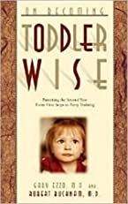 On Becoming Toddlerwise (On Becoming...)