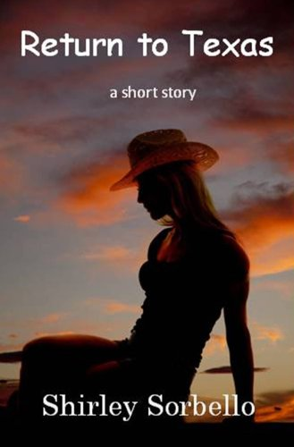 Return to Texas: a short story (Western Short Story Book 2)