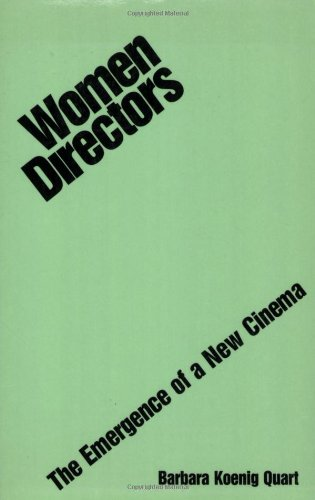 Women Directors: The Emergence of a New Cinema