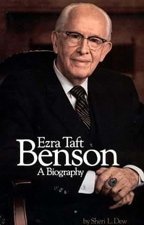 Ezra Taft Benson - Kindle edition by Sheri L. Dew. Religion