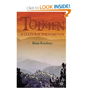 Tolkien: A Cultural Phenomenon, 2nd Edition by Brian Rosebury