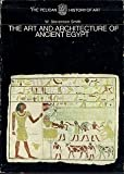 img - for The Art and Architecture of Ancient Egypt. the Pelican History of Art. [Slipcased] book / textbook / text book