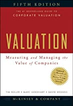 Valuation: Measuring and Managing the Value of Companies, 5th Edition (Wiley Finance)