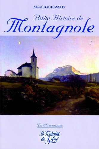 petite histoire de montagnole