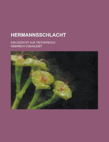 Hermannsschlacht; Ein Gedicht Auf Osterreich