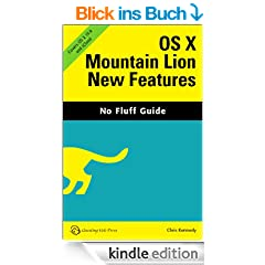 OS X Mountain Lion New Features (No Fluff Guide)