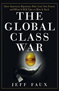 "Cover of ""The Global Class War: How Ameri..."