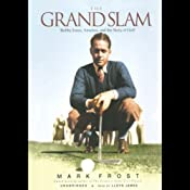The Grand Slam: Bobby Jones, America, and the Story of Golf | [Mark Frost]