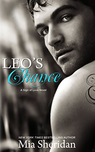 Mia Sheridan - Leo's Chance (Sign of Love Book 2) (English Edition)
