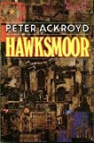 Hawksmoor (0241116643) by Peter Ackroyd