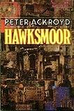 Peter Ackroyd Hawksmoor