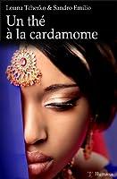 Un th� � la cardamome (Phoenix t. 4)