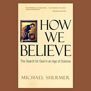 How We Believe Audiobook