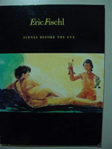 Eric Fischl Scenes Before the Eye: The Evolution of Year of the Drowned Dog and Floating Islands