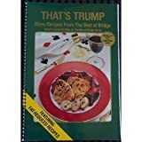 That s Trump: More Recipes from the Best of Bridge