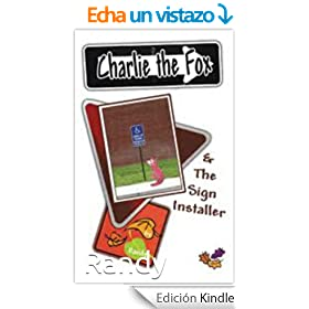 Charlie the Fox and the Sign Installer (English Edition)