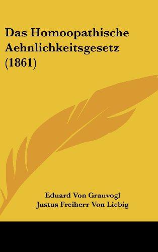 Das Homoopathische Aehnlichkeitsgesetz (1861)