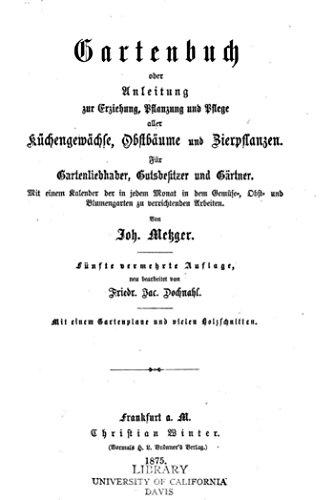 gartenbuch-oder-anleitung-zur-erziehung-pflanzung-und-pflege-aller-kuchengewachse-obstbaume-und-zier
