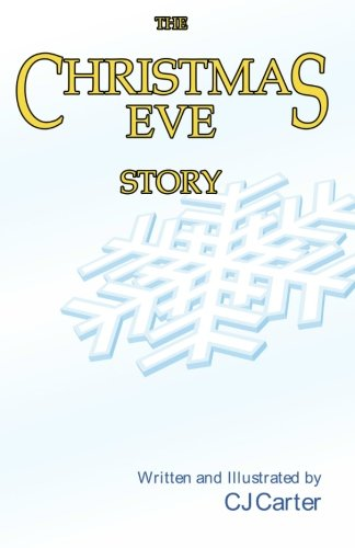 The Christmas Eve Story