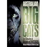 Australian Big Cats: An Unnatural History of Panthersby Mike Williams