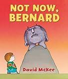 Not Now, Bernard DavidMcKee