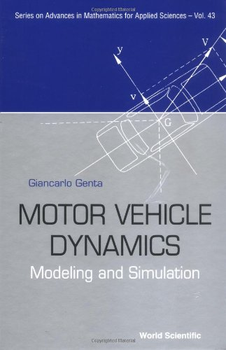 Motor Vehicle Dynamics: Modeling And Simulation (Series On Advances In Mathematics For Applied Sciences) front-71068
