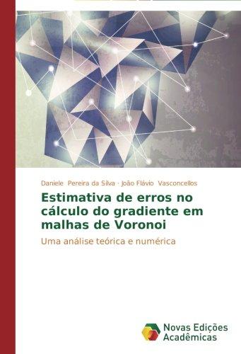 estimativa-de-erros-no-calculo-do-gradiente-em-malhas-de-voronoi-uma-analise-teorica-e-numerica