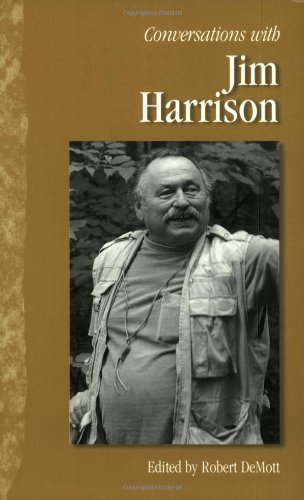 Conversations with Jim Harrison (Literary Conversations Series)