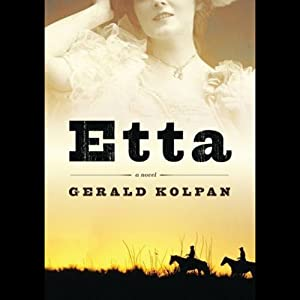 Etta: A Novel | [Gerald Kolpan]