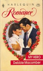 My Hero (Harlequin Romance, No 3180), Macomber
