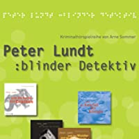 Peter Lundt (Folge 1 - 4) Hörbuch