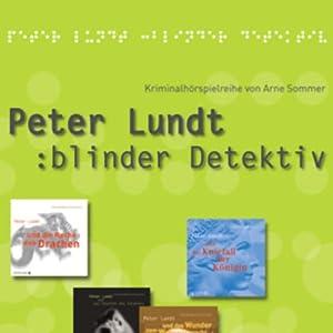 Peter Lundt (Folge 1 - 4) Hörspiel
