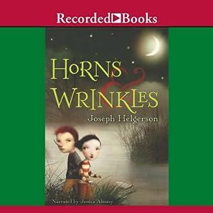 Horns & Wrinkles Audiobook