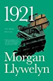 1921: The Great Novel of the Irish Civil War (Irish Century)