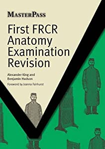 first frcr anatomy examination revision masterpass pdf