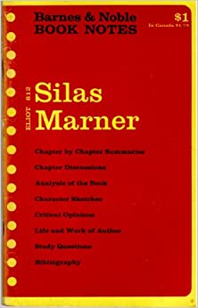George Eliot: Silas Marner, (Barnes & Noble book notes