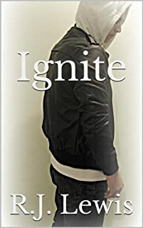 (FREE on 10/4) Ignite by R.J. Lewis - http://eBooksHabit.com