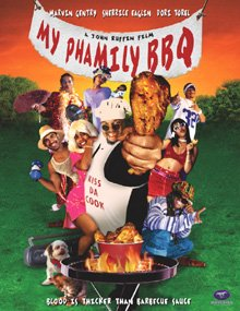 My Phamily Bbq [VHS]