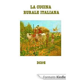 LA CUCINA RURALE ITALIANA