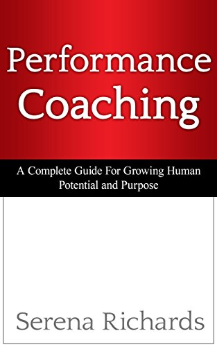 Performance Coaching by Serena Richards ebook deal