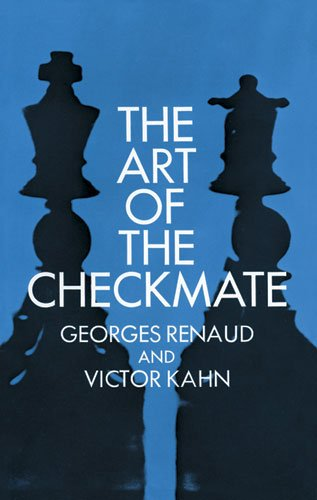 The Art of Checkmate (Dover Chess)