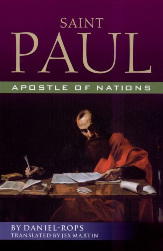Saint Paul - Apostle of Nations, DANIEL-ROPS