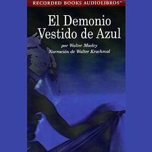 El Demonia Vestido de Azul [Devil in a Blue Dress] (Texto Completo) Audiobook