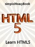 Learn HTML5- simpleNeasyBook