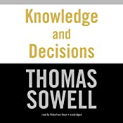 Knowledge and Decisions | [Thomas Sowell]