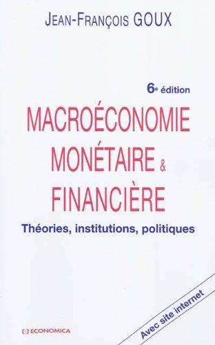 Macroéconomie Monétaire et Financiere